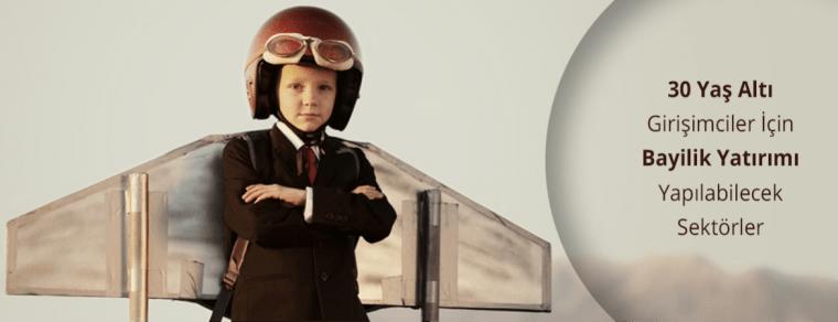 30 Yaş Altı Girişimciler İçin Bayilik Yatırımı Yapılabilecek Sektörler