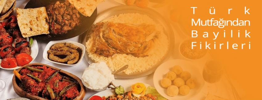 Türk Mutfağında Bayilik Fikirleri