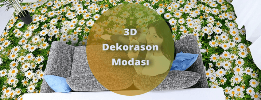 Dekorasyona 3D Dokunuş