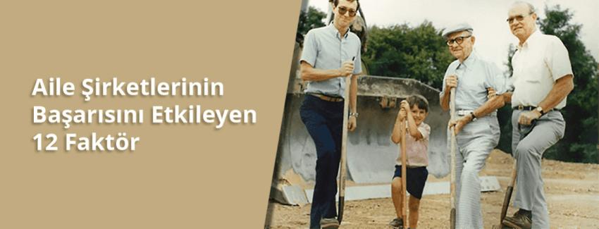 Aile Şirketlerinin Başarısını Etkileyen 12 Faktör