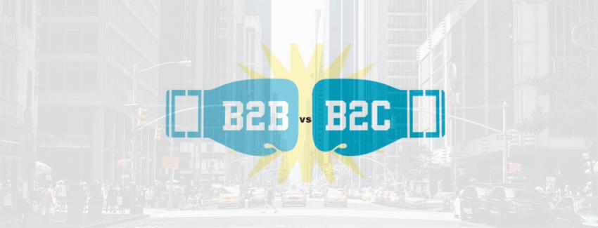 B2B ve B2C Firmalarına Özel Pazarlama Stratejileri