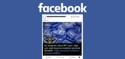 Facebook'ta Yorum Kısmına BBF Yazınca Animasyon Göremeyen Hesaplar Güvende mi?
