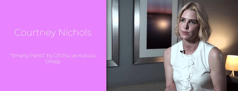 """Courtney Nichols: """"Smarty Pants"""" Eş CEO'su ve Kurucu Ortağı"""