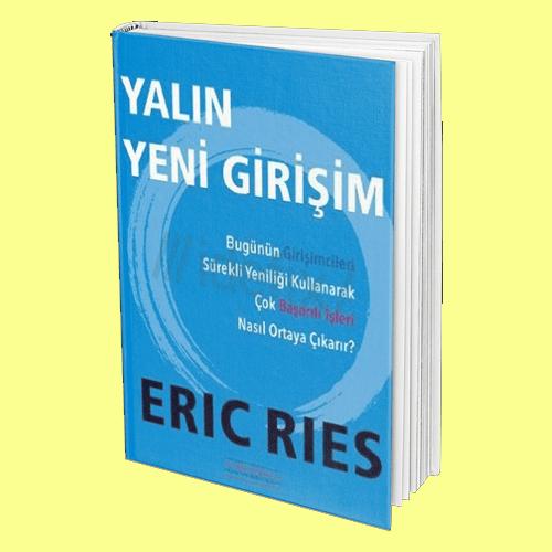 Yalın Yeni Girişim - Eric Ries