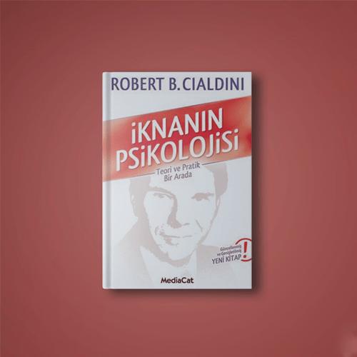 İknanın Psikolojisi – Robert Cialdini