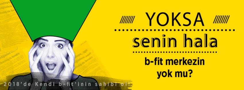 B bit bayilik teklifi reklamı. Resim üzerinde senin hala B fitin yok mu yazıyor.