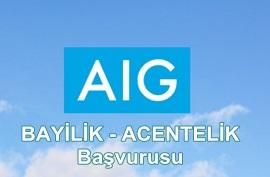 AIG Sigorta Bayilik (Acentelik) Başvurusu