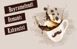 Bayram Efendi Osmanlı Kahvecisi Bayilik ve Bayilik Şartları
