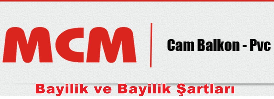Mcm Cam Balkon Sistemleri Bayilik Veriyor