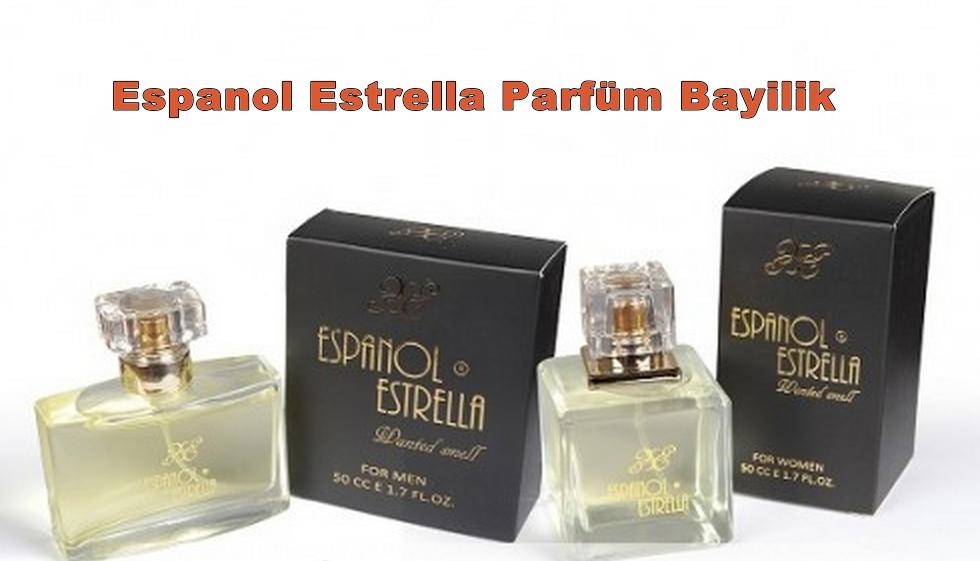 Espanol Estrella Parfüm Bayilik ve Bayilik Şartları