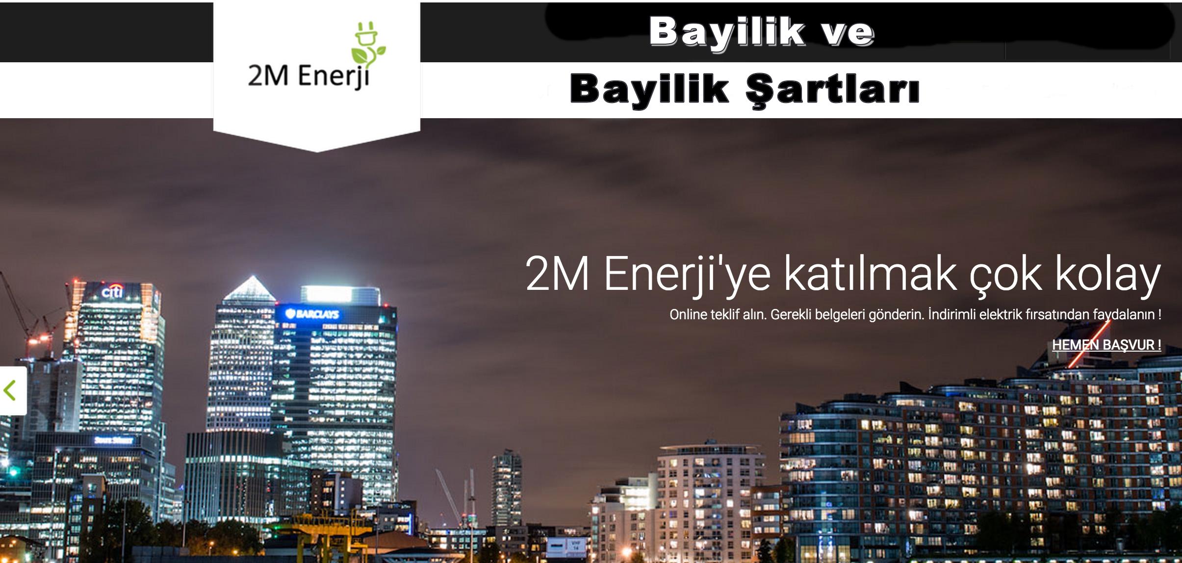 2m Enerji Toptan Elektrik Bayilik ve Bayilik Şartları