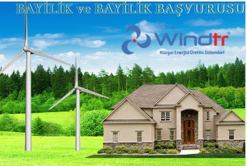 Windtr Rüzgar Türbini Bayilik ve Bayilik Başvurusu