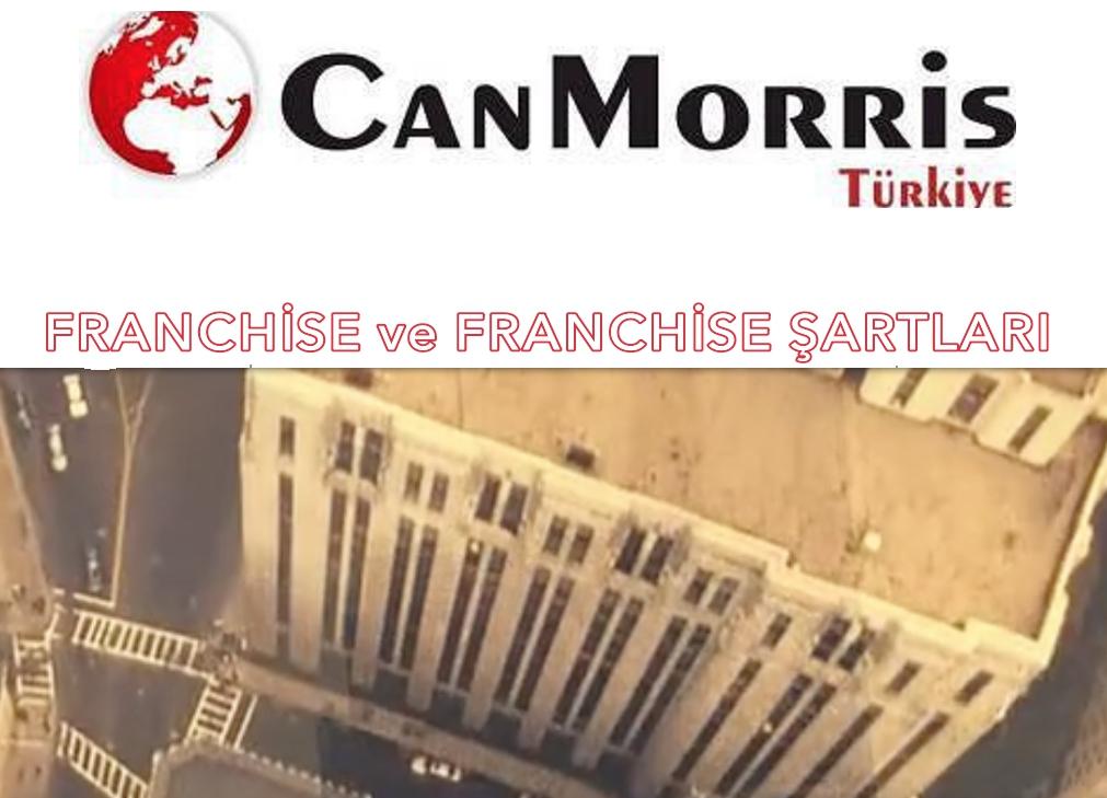 Can Morris Türkiye Franchise ve Franchise Şartları