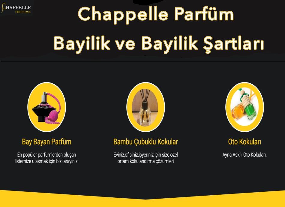 Chappelle Parfüm Bayiliği ve Stand-Corner Parfüm Bayilik