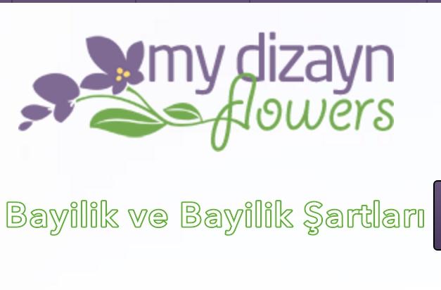 Myd Çiçek Bayilik ve Bayilik Şartları