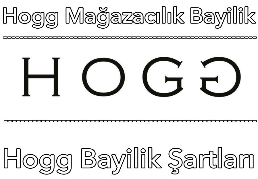 Hogg Giyim Bayilik ve Bayilik Şartları